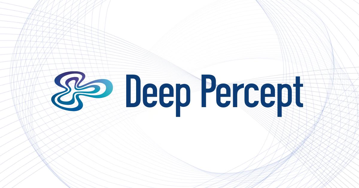 Deep Percept 公式ブログ始めます